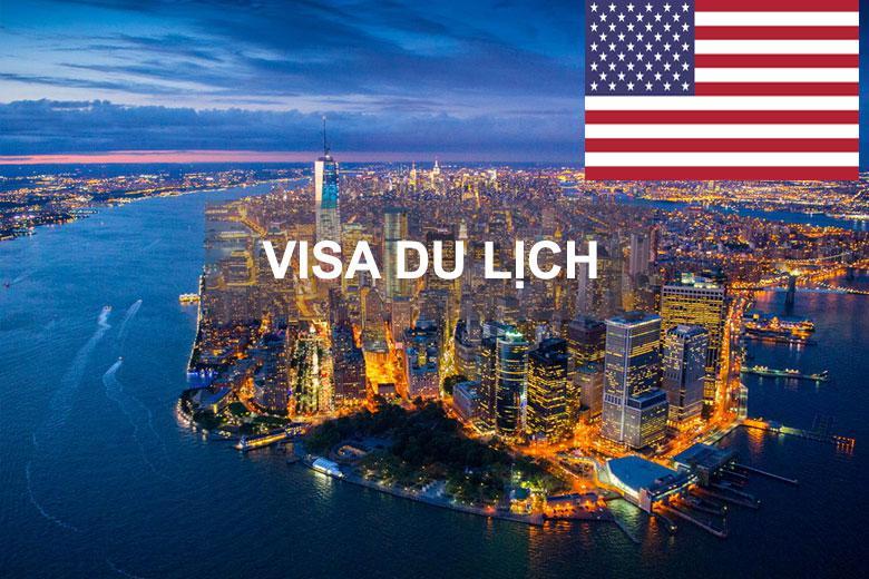 Dịch vụ xin Visa du lịch Mỹ